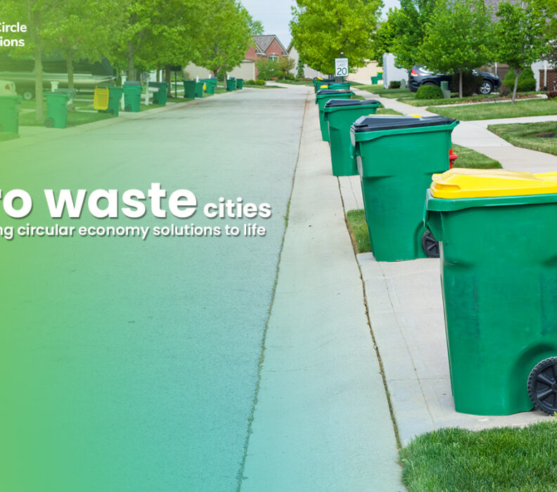 Zero waste cities are bringing circular economy solutions to life